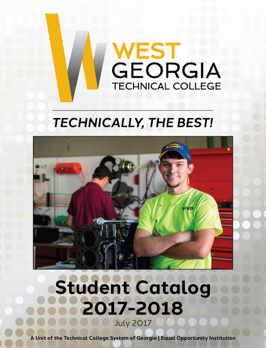 West Georgia Technical College Student Catalog 2017-2018. Cover Image. Diesel Equipment Technology student in the lab on the Carroll Campus.